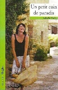 Un petit coin de paradis - Isabelle Merlin - Livre