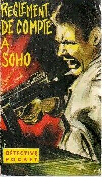 Règlement de compte à Soho - Henry Haines - Livre