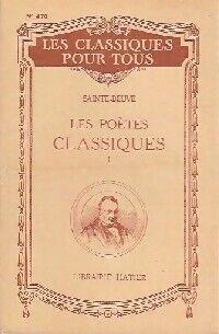 Les poètes classiques Tome I - Charles-Augustin Sainte-Beuve - Livre