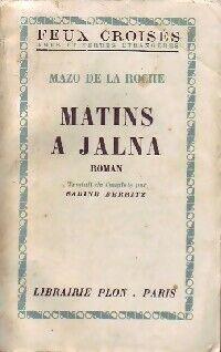 Matins à Jalna - Mazo De la Roche - Livre
