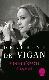 Rien ne s'oppose à la nuit - Delphine De Vigan - Livre