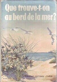 Que trouve-t-on au bord de la mer ? - A. Kosch - Livre