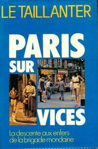 Paris-sur-vices - Roger Le Taillanter - Livre