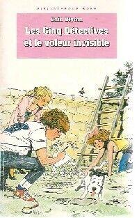 Les cinq détectives et le voleur insible - Enid Blyton - Livre