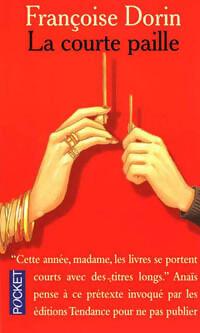 La courte paille - Françoise Dorin - Livre