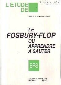 Le fosbury-flop ou apprendre à sauter - A. Pithon - Livre