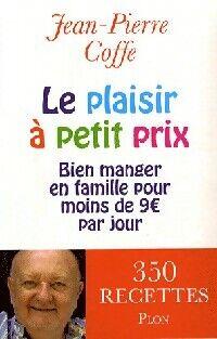 Le plaisir à petit prix - Jean-Pierre Coffe - Livre