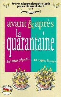 Avant & après... La quarantaine - Goupil - Livre