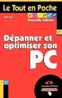 Dépanner et optimiser son PC - Michel Martin - Livre