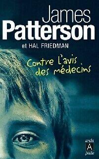 Contre l'avis des médecins - James Patterson - Livre