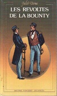 Les Révoltés de la « Bounty » / Un drame au Mexique - Jules Verne - Livre