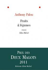 Fruits & légumes - Anthony Palou - Livre