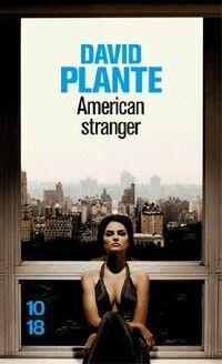 American stranger - David Plante - Livre