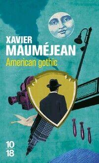 American Gothic - Xavier Mauméjean - Livre