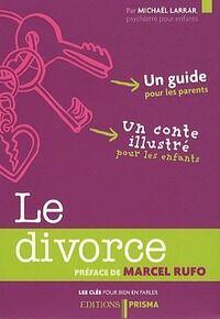 Le divorce - Michaël Larrar - Livre