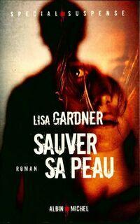 Sauver sa peau - Cécile Gardner - Livre