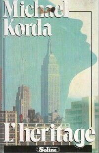 L'héritage - Michael Korda - Livre