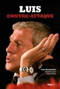 Luis contre-attaque - Luis Fernandez - Livre