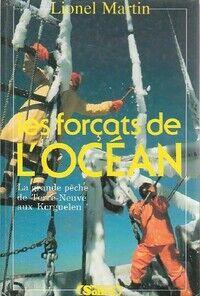 Les forçats de l'océan - Lionel Martin - Livre