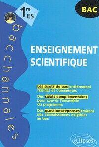 Enseignement scientifique 1ère ES - Véronique Brun - Livre
