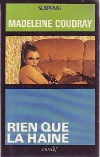 Rien que la haine - Madeleine Coudray - Livre