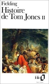 Histoire de Tom Jones, enfant trouvé Tome II - Henry Fielding - Livre