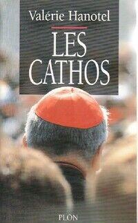 Les cathos - Valérie Hanotel - Livre