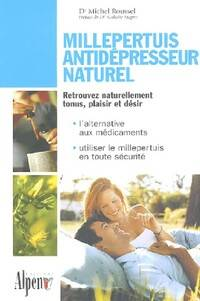 Millepertuis antidépresseur naturel - Michel Roussel - Livre