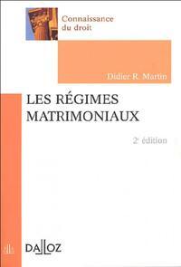 Les régimes matrimoniaux - Didier R. Martin - Livre