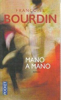 Mano a mano - Françoise Bourdin - Livre