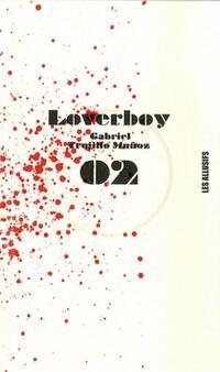 Loverboy - Gabriel Trujillo Muñoz - Livre