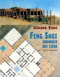 Feng Shui. Harmonie des lieux - Gérard Edde - Livre