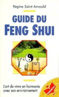 Guide du feng shui - Régine Saint-Arnauld - Livre