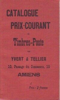 Catalogue prix-courant de timbres-poste 1897 ( Réédition) - XXX - Livre