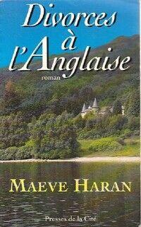 Divorces à l'anglaise - Maeve Haran - Livre