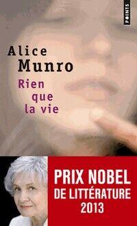 Rien que la vie - Alice Munro - Livre