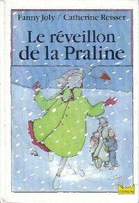 Le réveillon de Praline - Fanny Joly - Livre
