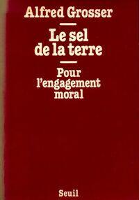 Le sel de la terre - Alfred Grosser - Livre