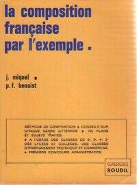 La composition française par l'exemple - Jean Miquel - Livre