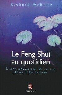 Le Feng Shui au quotidien - Richard Webster - Livre