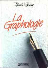 La graphologie - Claude Santoy - Livre
