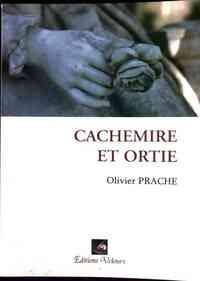 Cachemire et Ortie - Olivier Prache - Livre