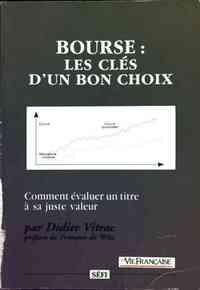 Bourse. les clés d'un bon choix - Didier Vitrac - Livre