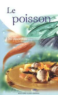 Le poisson, 100 recettes - XXX - Livre