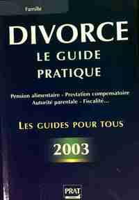 Divorce. Le guide pratique 2003 - Emmanuelle Vallas-Lenerz - Livre