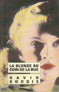 La blonde au coin de la rue - David Goodis - Livre
