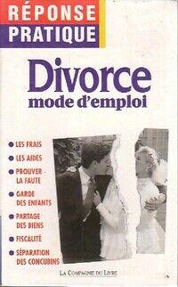 Divorce. Mode d'emploi - Jackie Séguin - Livre