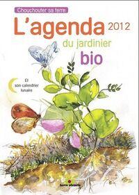 L'agenda du jardinier bio 2012 - Blaise Leclerc - Livre