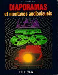 Diaporamas et montages audiovisuels - Claude Madier - Livre