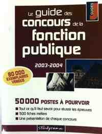 Le guide des concours de la fonction publique 2003-2004 - Mari-Lorène Giniès - Livre